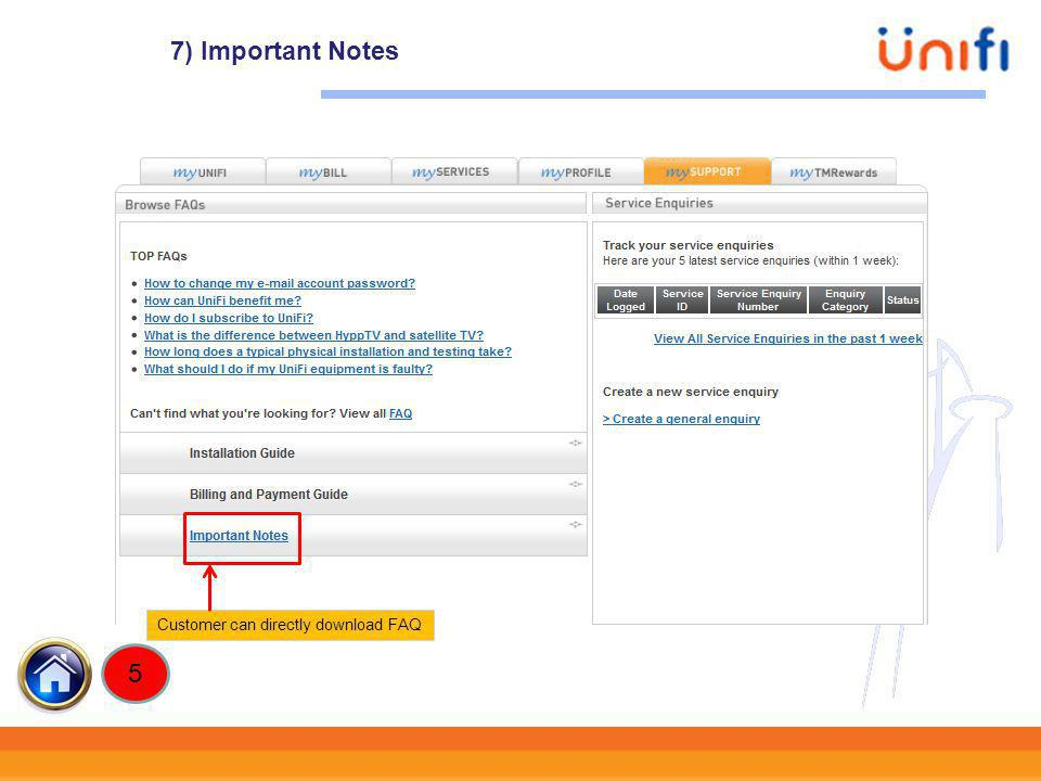 7) Important Notes Customer can directly download FAQ 5