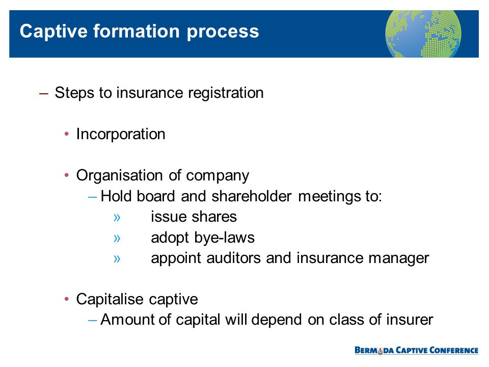 Captive formation process