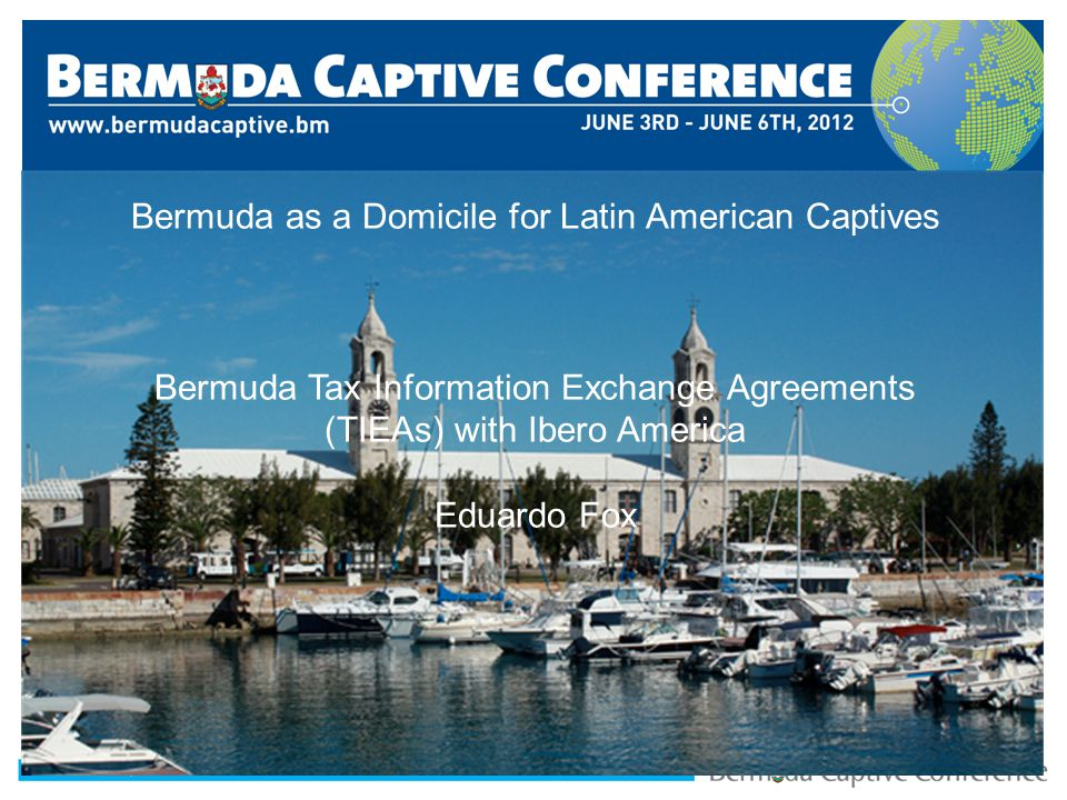 Title Slide Bermuda as a Domicile for Latin American Captives