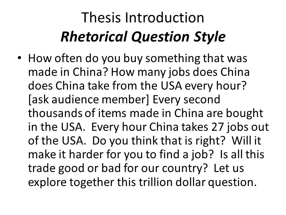 Thesis Introduction Rhetorical Question Style