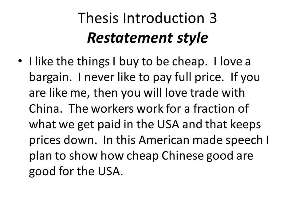 Thesis Introduction 3 Restatement style