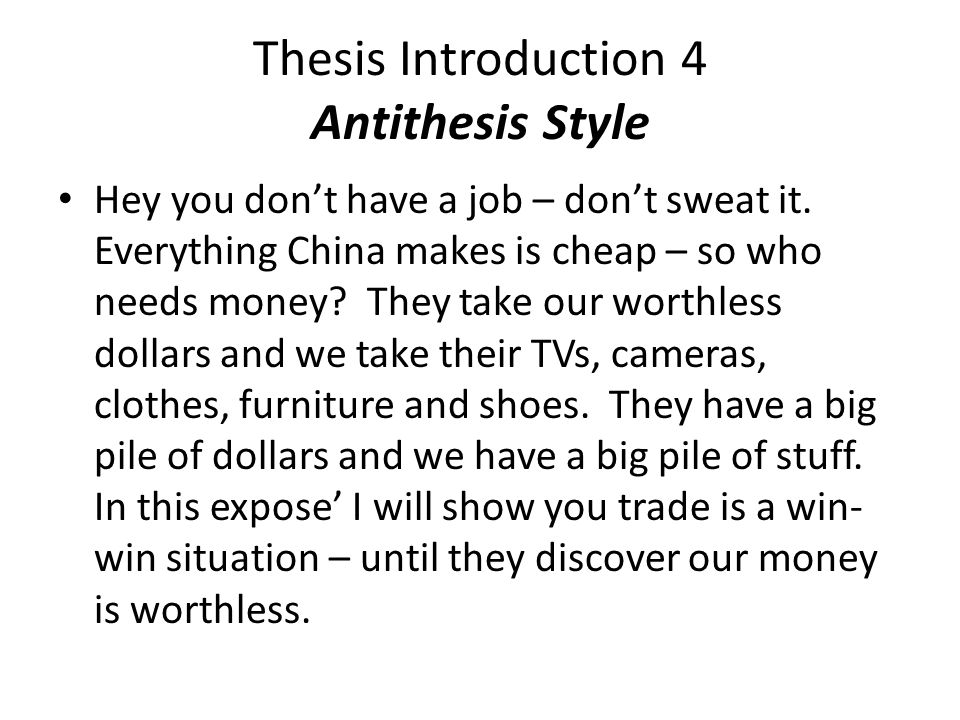 Thesis Introduction 4 Antithesis Style