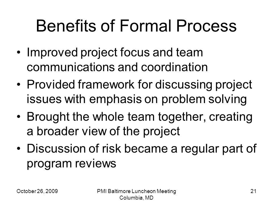 Benefits of Formal Process