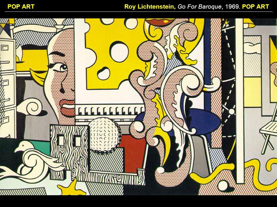Roy Lichtenstein, Go For Baroque, 1969. POP ART