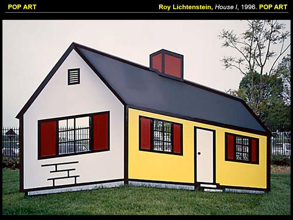 Roy Lichtenstein, House I, 1996. POP ART