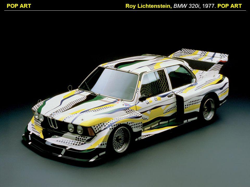 Roy Lichtenstein, BMW 320i, 1977. POP ART