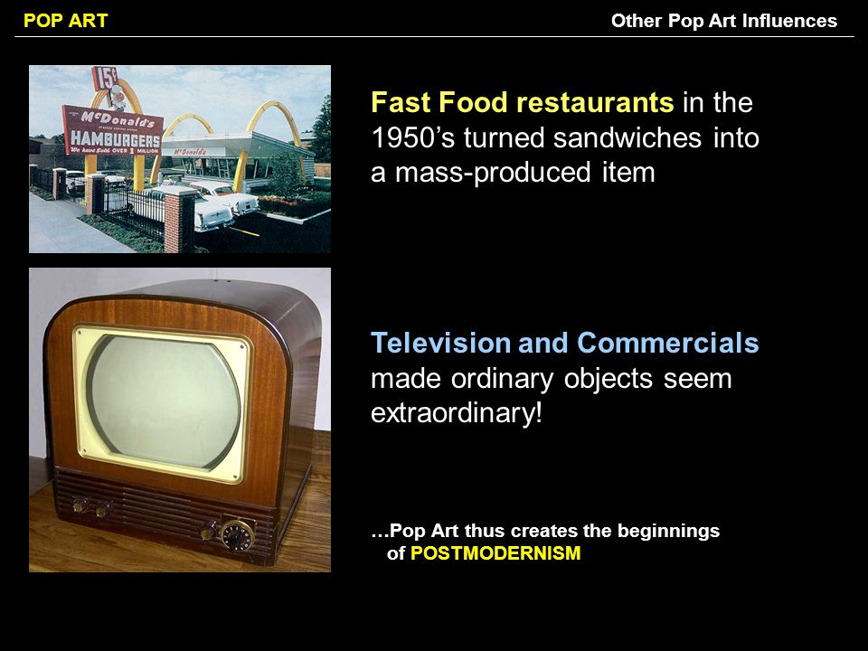 Television and Commercials made ordinary objects seem extraordinary!