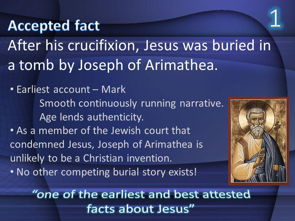 one of the earliest and best attested facts about Jesus