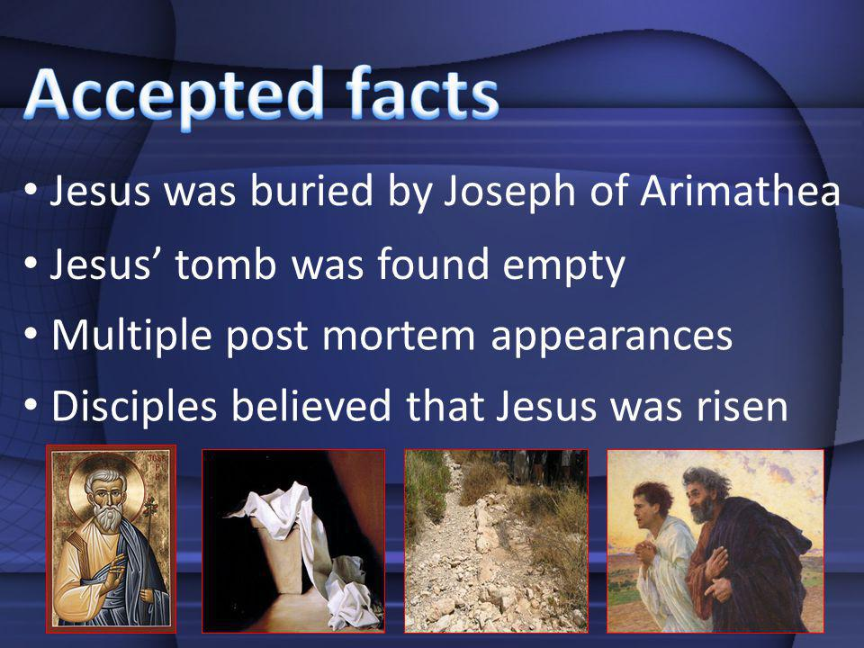 Accepted facts Jesus was buried by Joseph of Arimathea