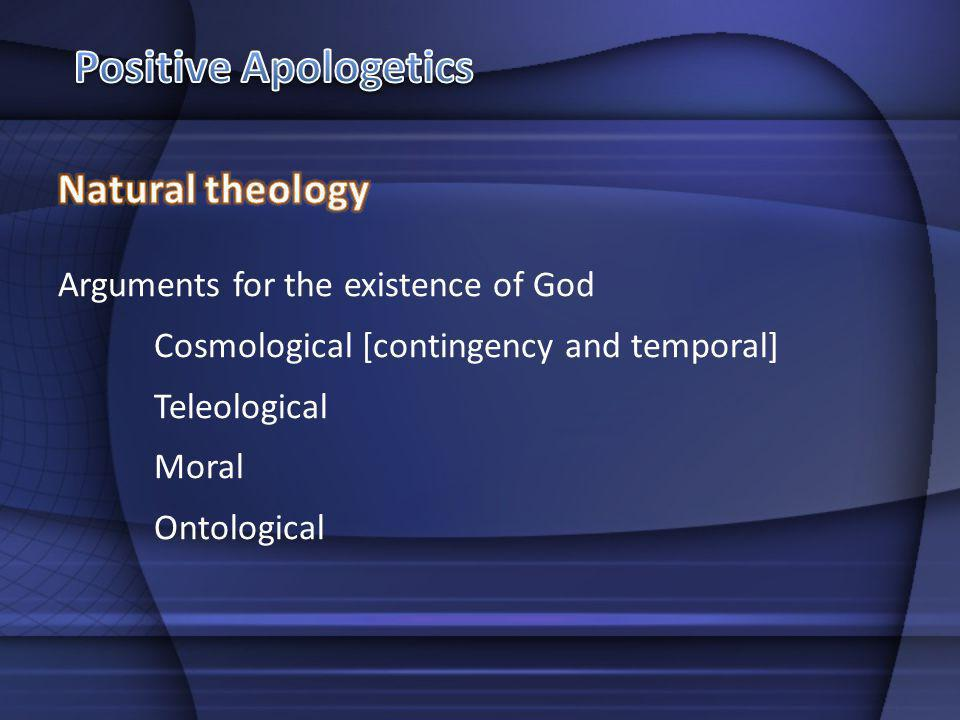 Positive Apologetics Natural theology