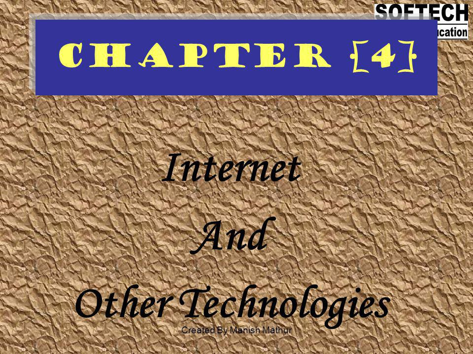 Internet And Other Technologies