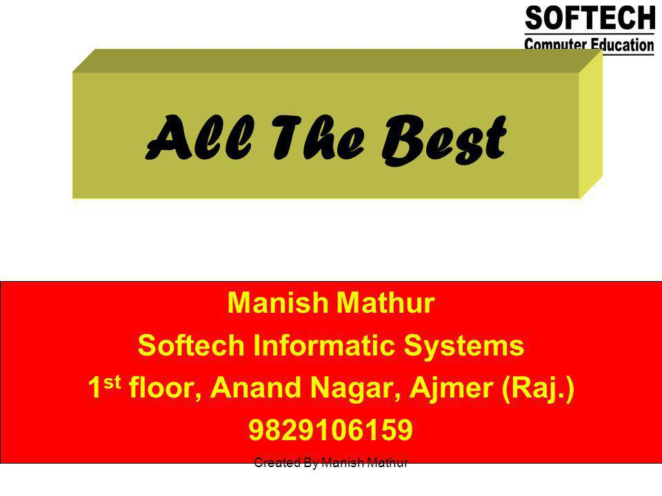 Softech Informatic Systems 1st floor, Anand Nagar, Ajmer (Raj.)