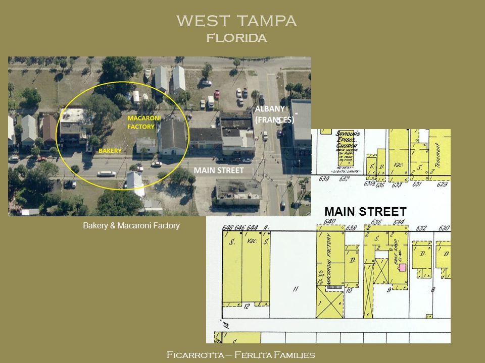WEST TAMPA FLORIDA MAIN STREET Ficarrotta – Ferlita Families