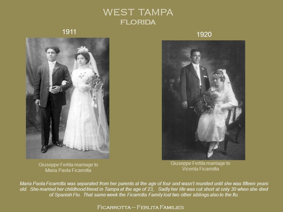 WEST TAMPA FLORIDA 1911 1920 Giuseppe R. Ferlita