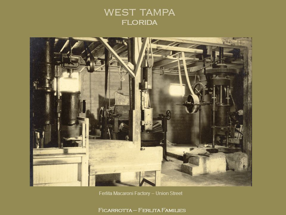 WEST TAMPA FLORIDA Ficarrotta – Ferlita Families