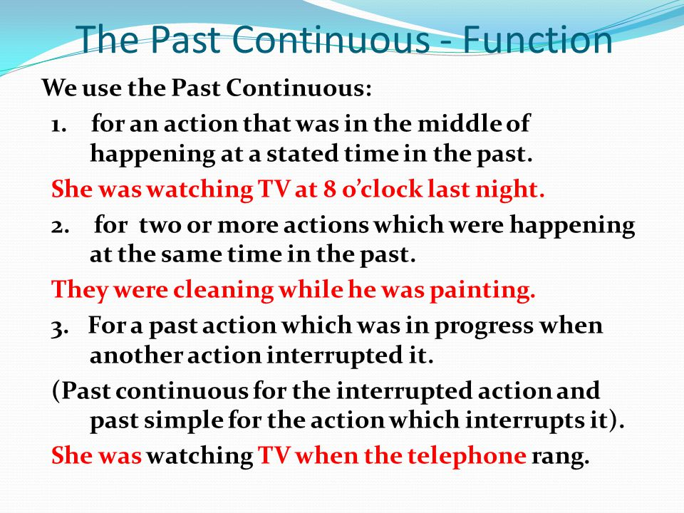 The Past Continuous - Function