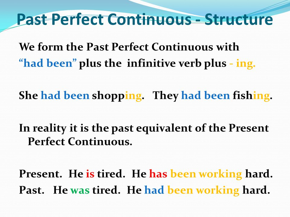 Past Perfect Continuous - Structure