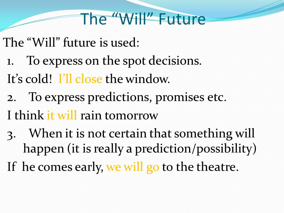 The Will Future