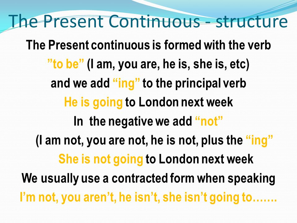 The Present Continuous - structure