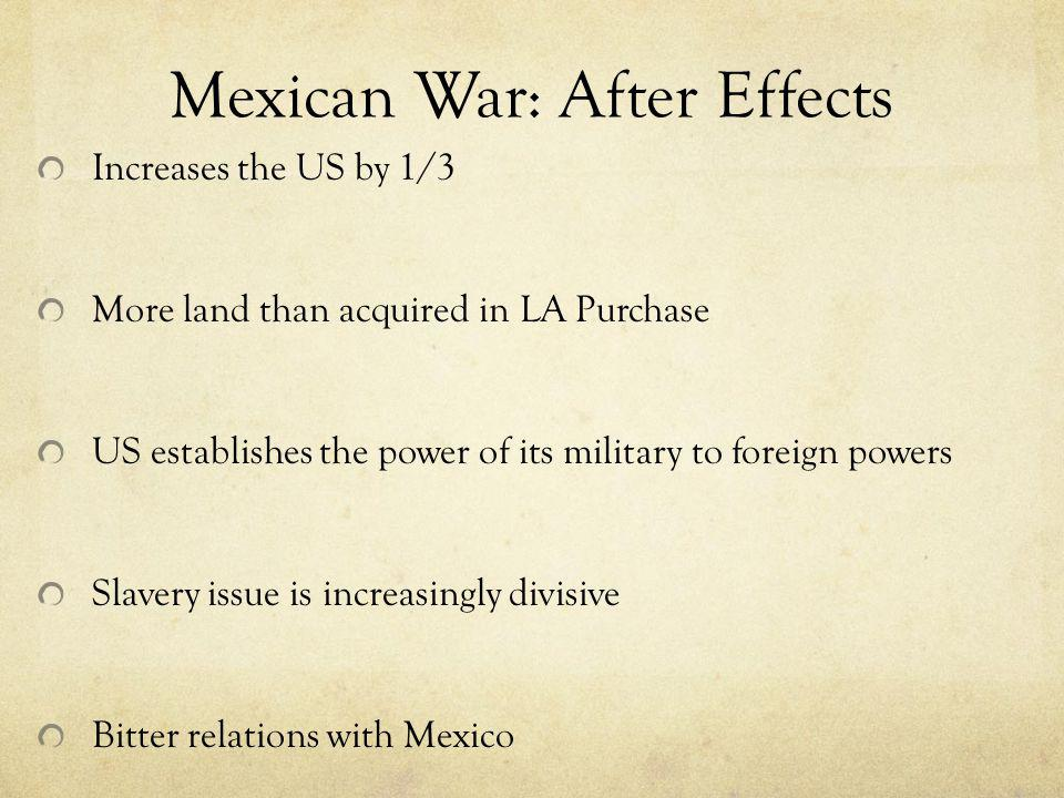 Mexican War: After Effects
