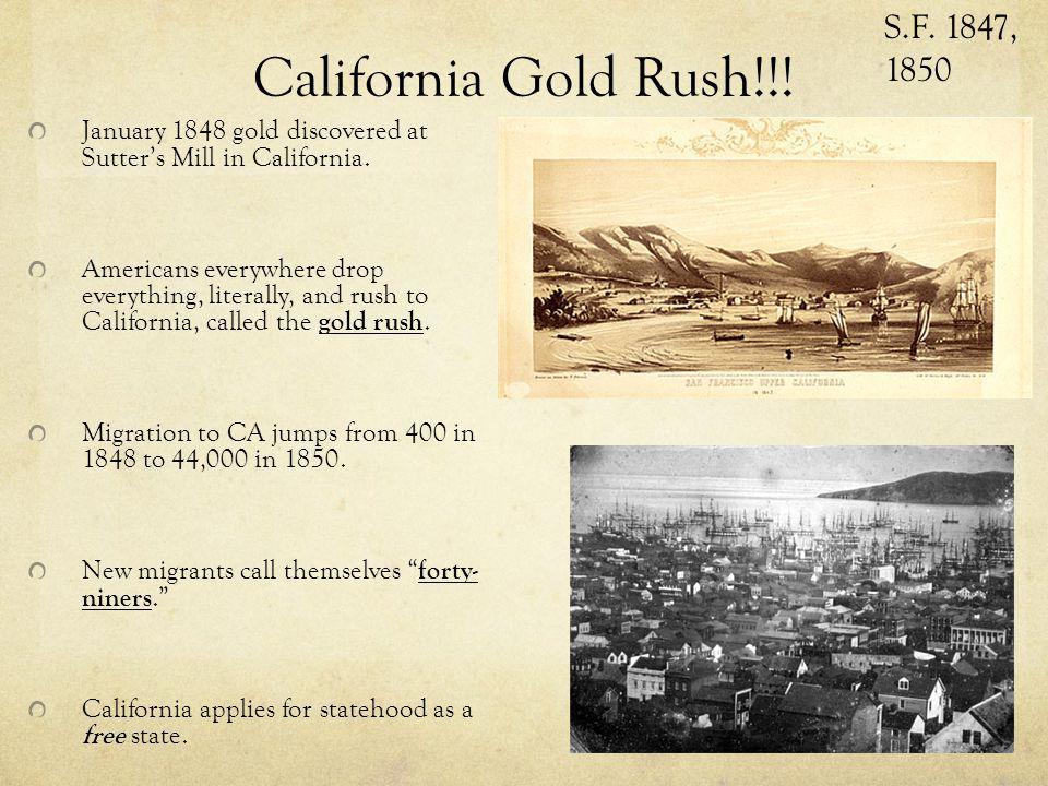 California Gold Rush!!! S.F. 1847, 1850