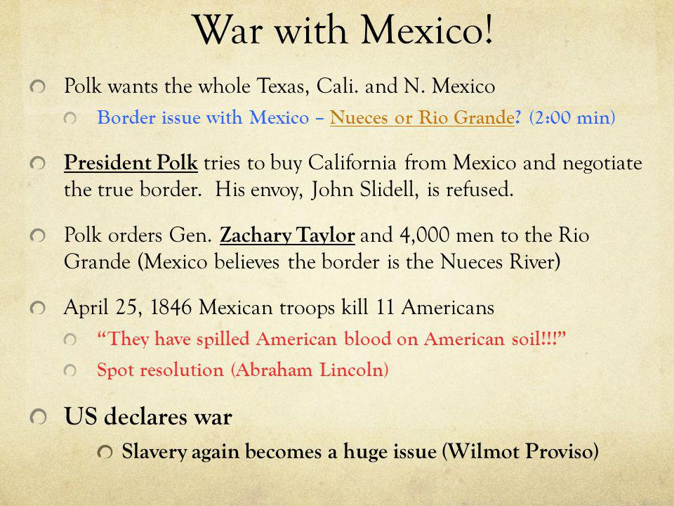 War with Mexico! US declares war