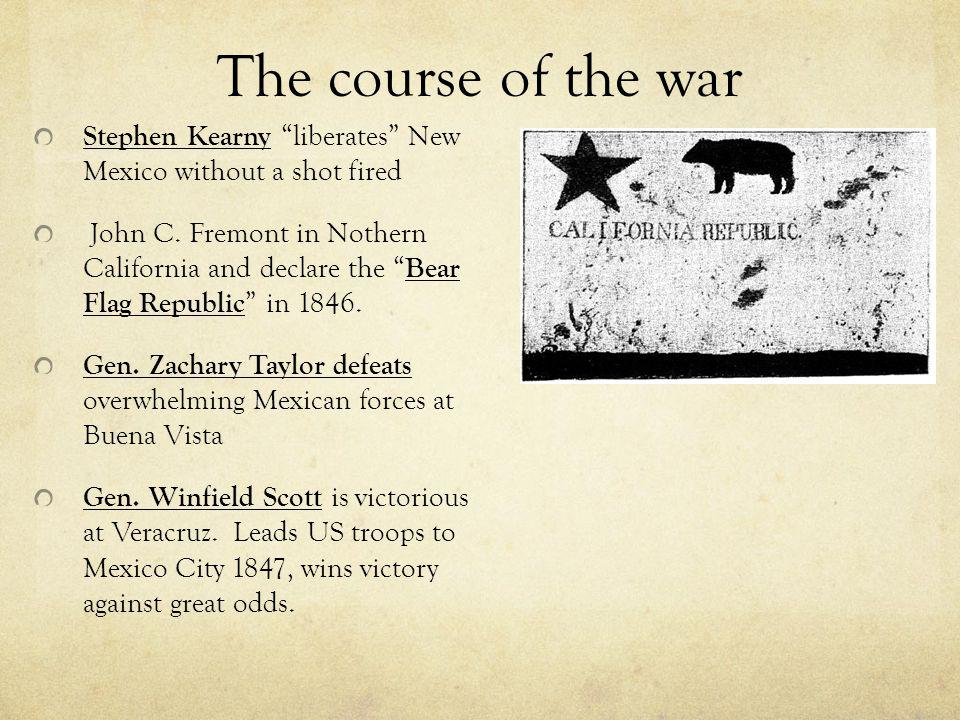 The course of the war Stephen Kearny liberates New Mexico without a shot fired.