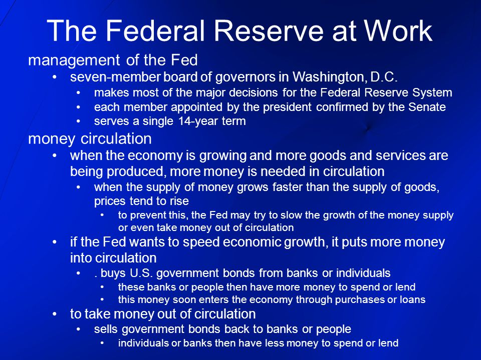 The Federal Reserve at Work