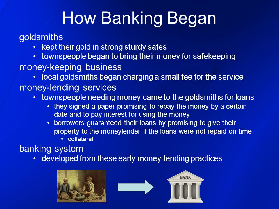 How Banking Began goldsmiths money-keeping business