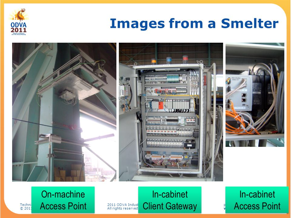 Images from a Smelter On-machine Access Point