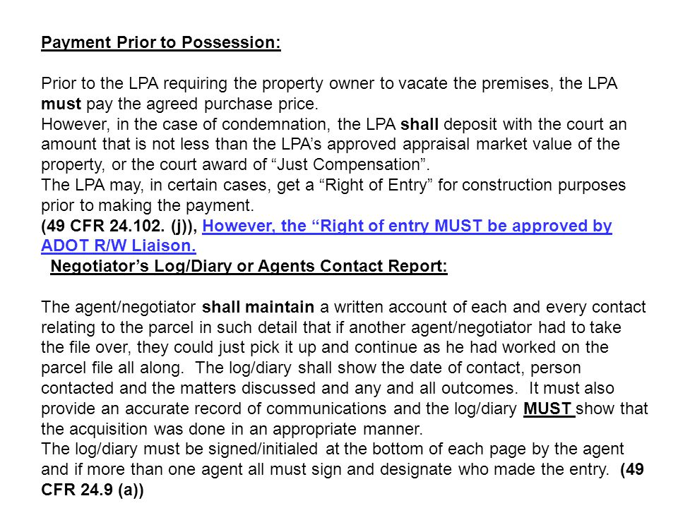 Payment Prior to Possession: