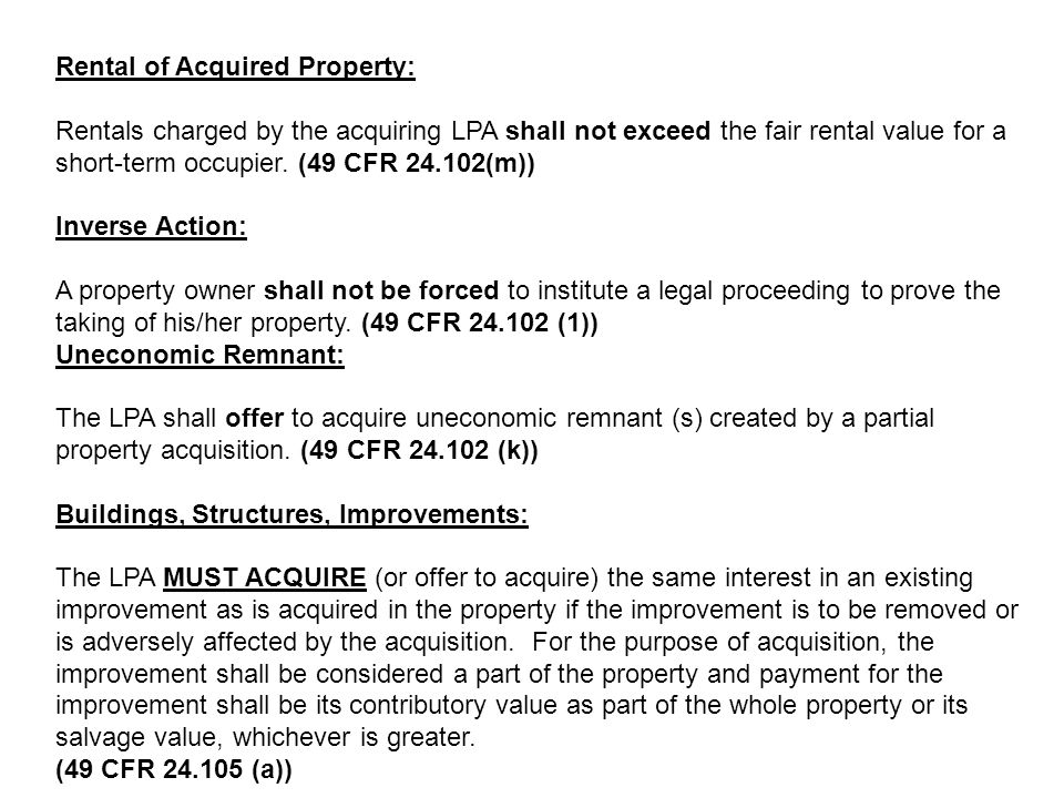 Rental of Acquired Property: