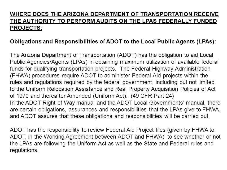 WHERE DOES THE ARIZONA DEPARTMENT OF TRANSPORTATION RECEIVE THE AUTHORITY TO PERFORM AUDITS ON THE LPAS FEDERALLY FUNDED PROJECTS: