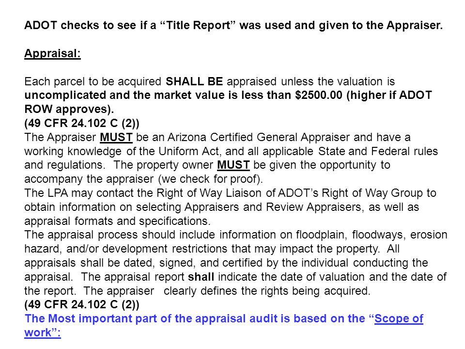 ADOT checks to see if a Title Report was used and given to the Appraiser.
