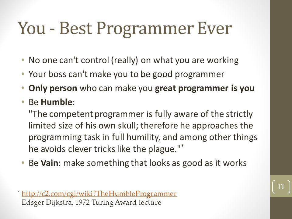 You - Best Programmer Ever