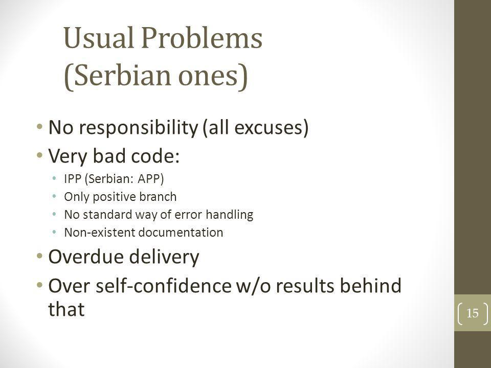 Usual Problems (Serbian ones)
