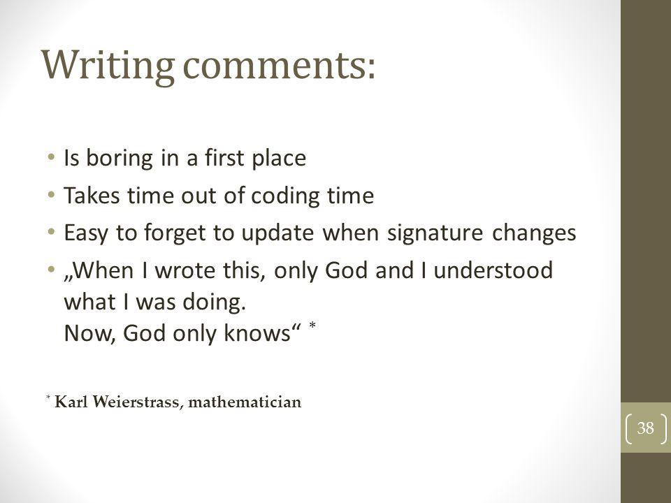 Writing comments: Is boring in a first place