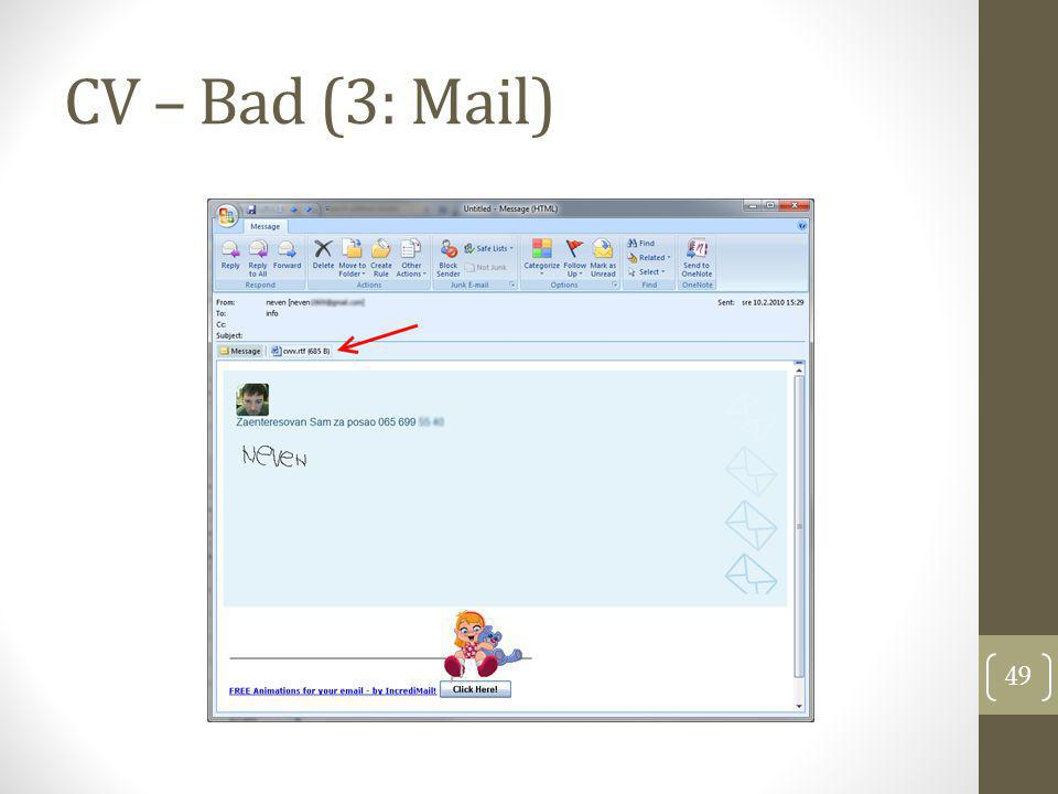 CV – Bad (3: Mail)
