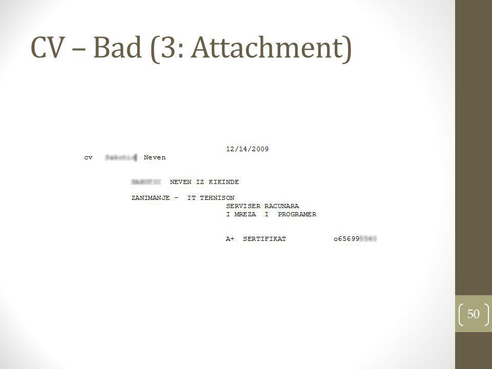 CV – Bad (3: Attachment)