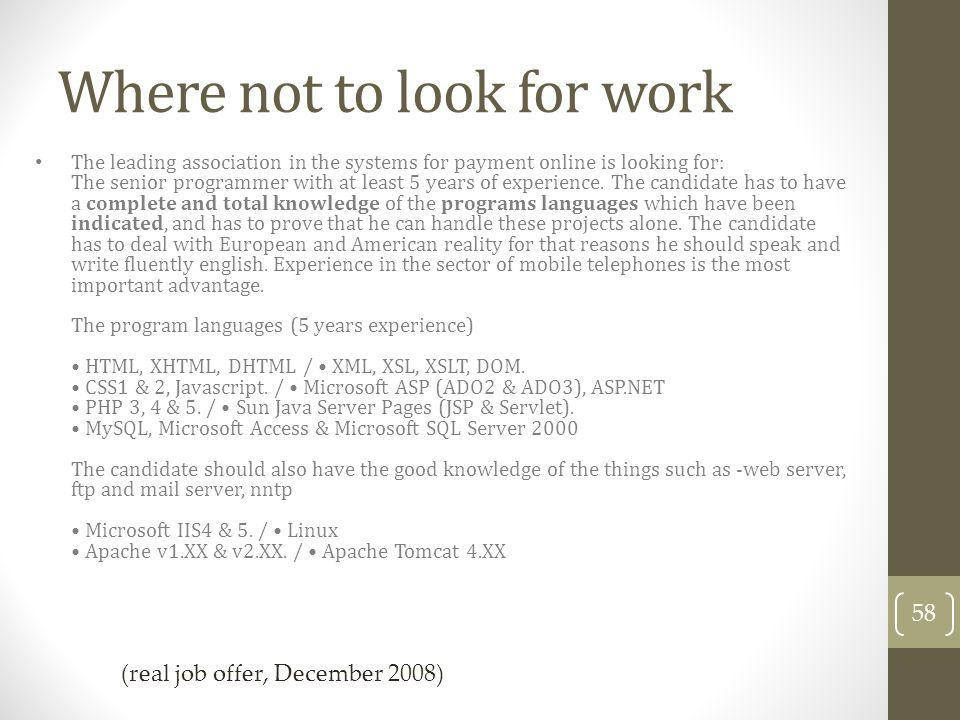 Where not to look for work