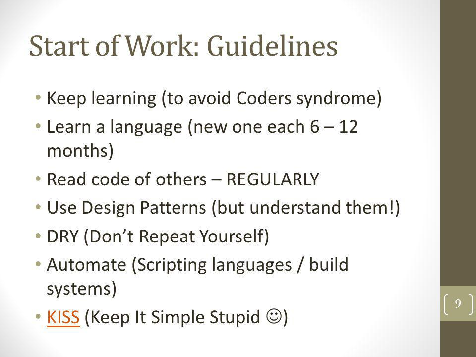 Start of Work: Guidelines