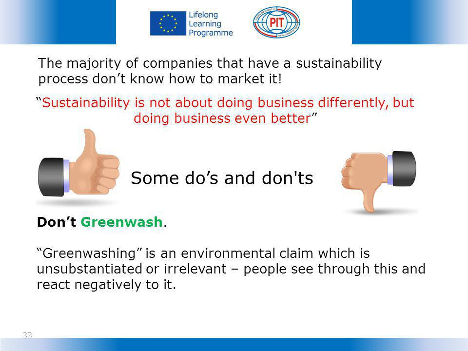 The majority of companies that have a sustainability process don't know how to market it!