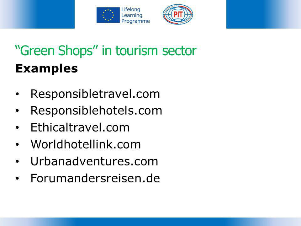 Green Shops in tourism sector