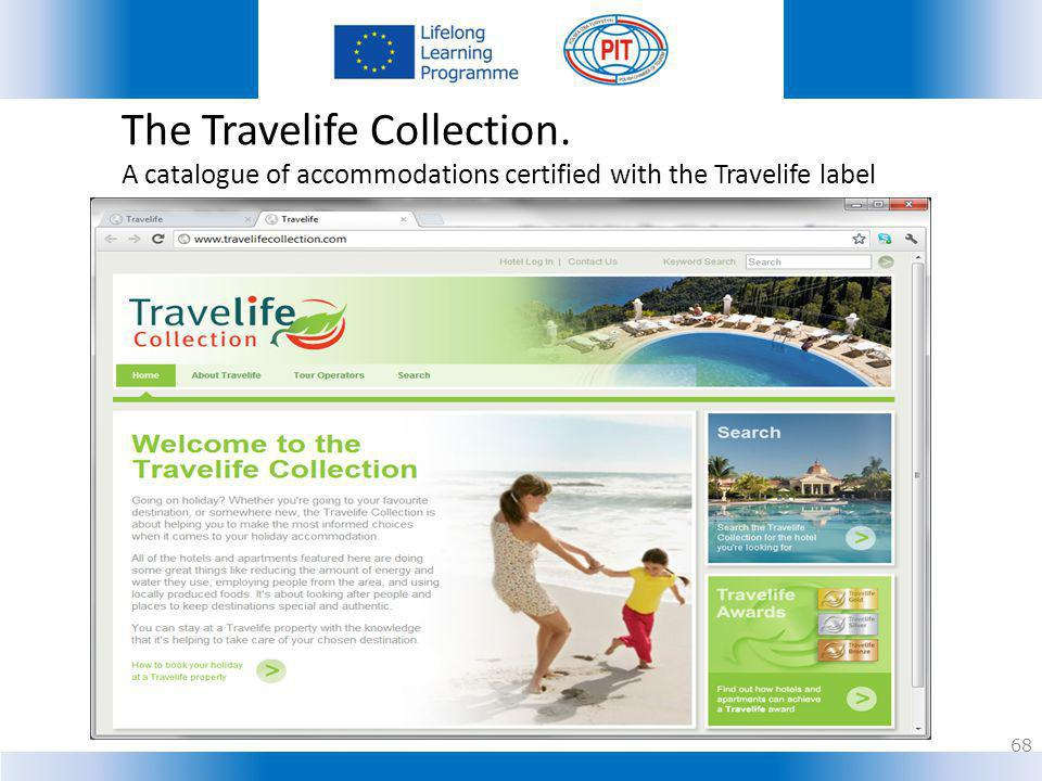 The Travelife Collection.