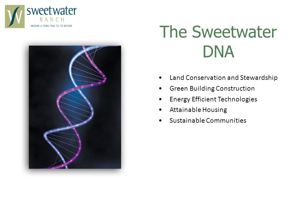 The Sweetwater DNA Land Conservation and Stewardship