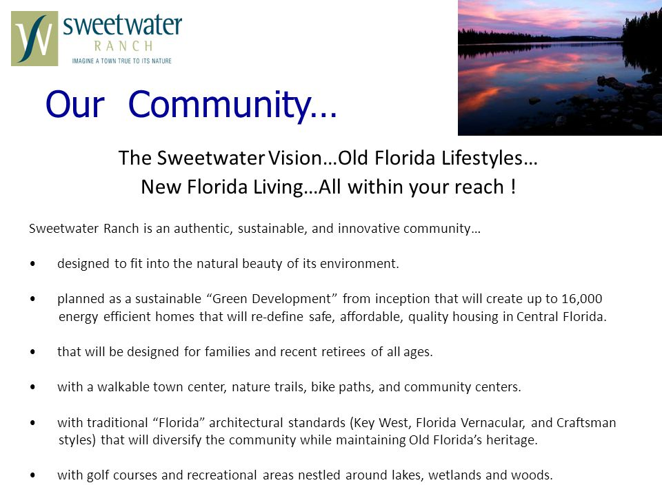 Our Community… The Sweetwater Vision…Old Florida Lifestyles…