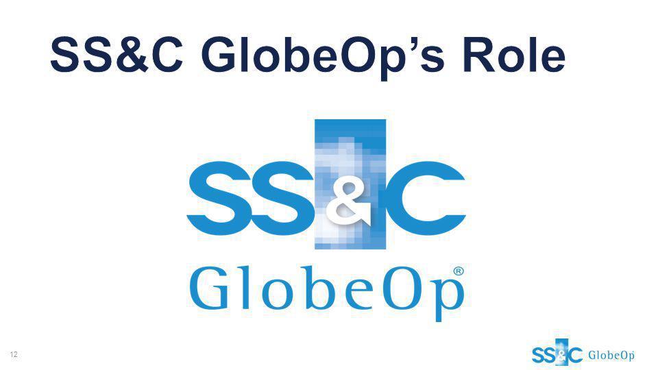 SS&C GlobeOp's Role