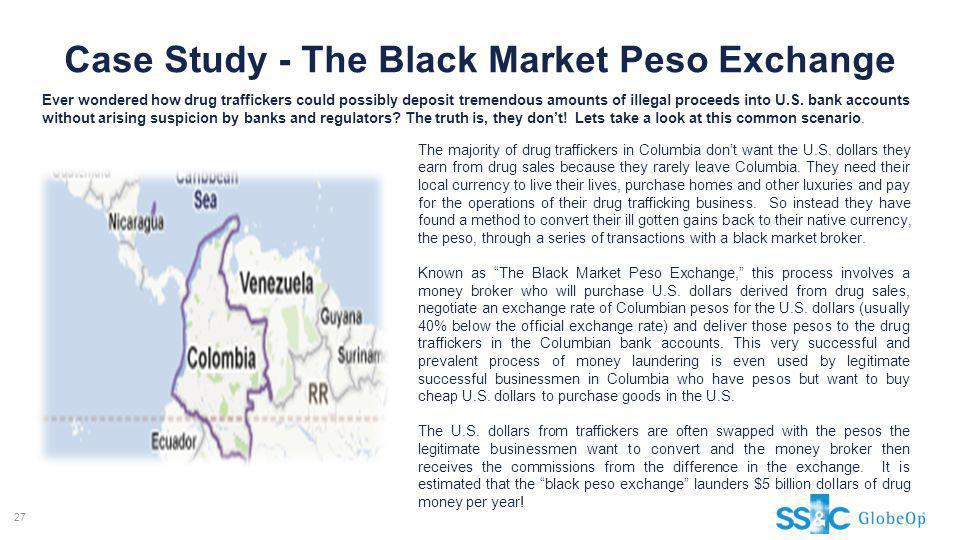 Case Study - The Black Market Peso Exchange