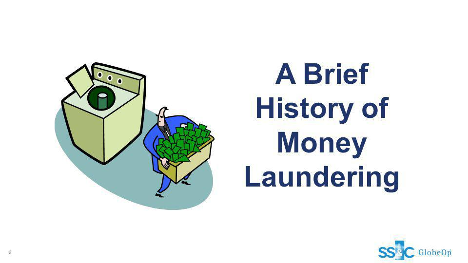 A Brief History of Money Laundering