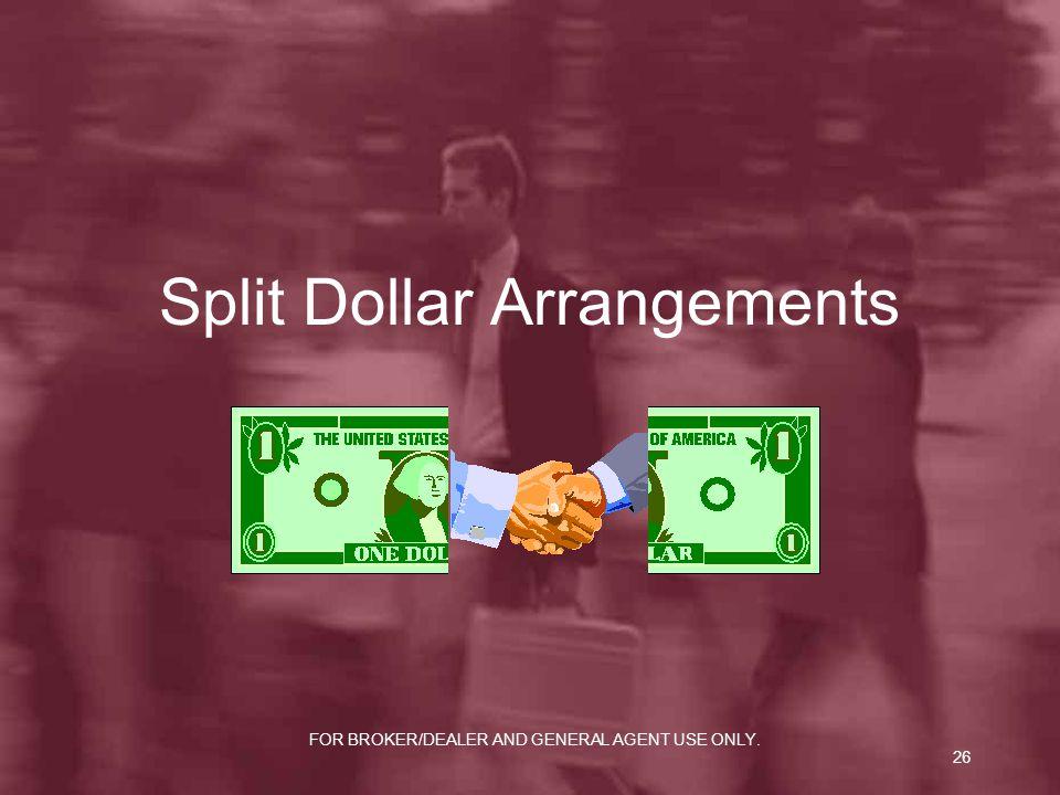 Split Dollar Arrangements